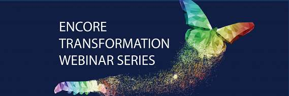 Complimentary Encore Transformation Webinar Series Image